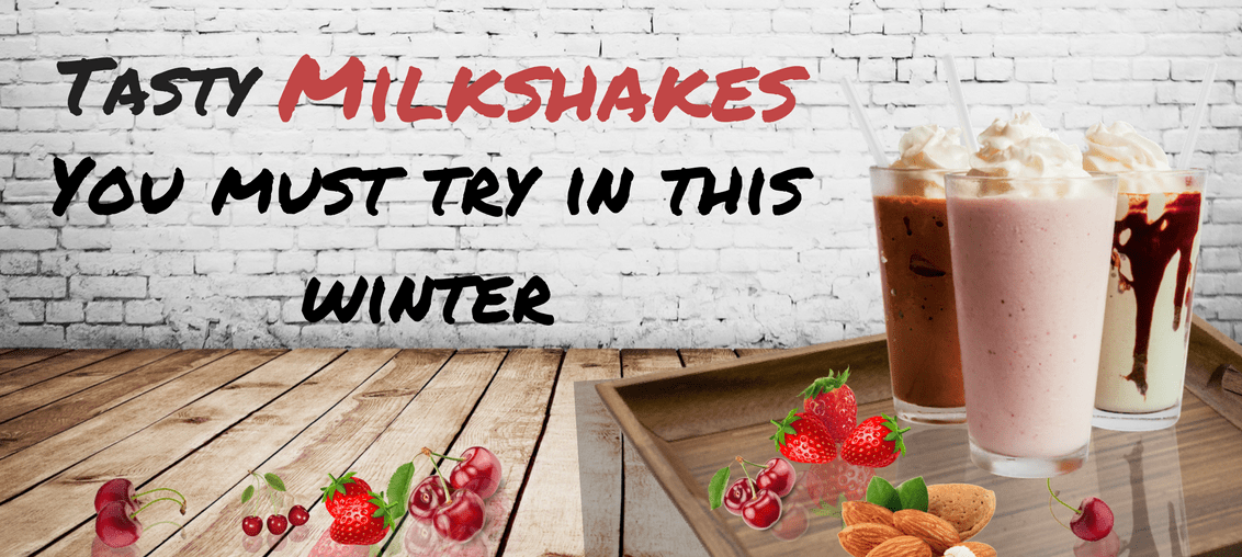 Milk-and-more-tasty-milkshakes-you-must-try
